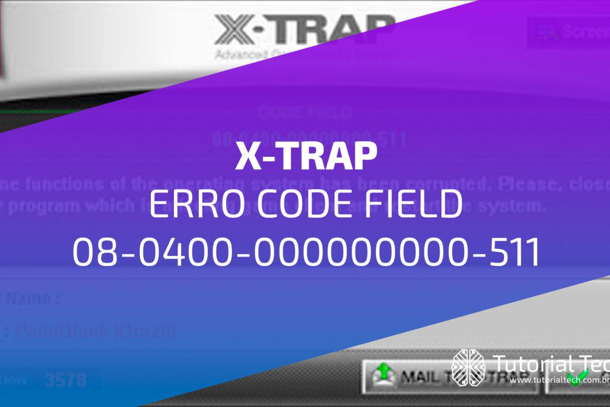 Erro Code Field 08-0400-000000000-511  PB