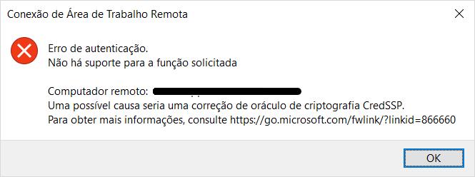 Error: Erro de autenticação , Não há suporte para a função solicitada, CredSSP.